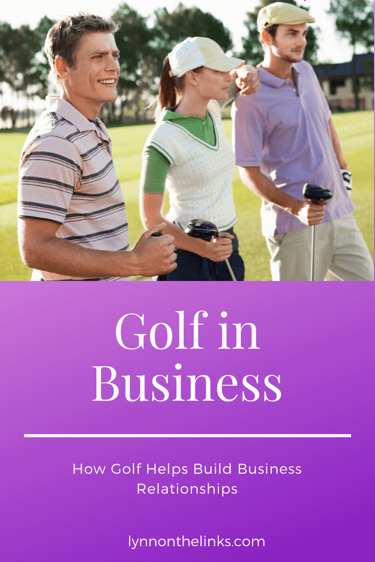 Golf in Business How Golf Helps Build Relationships