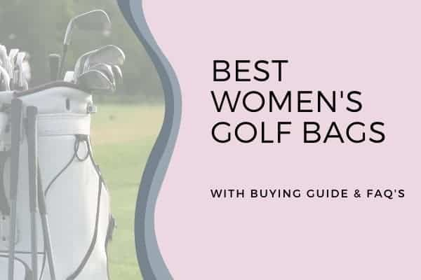 Best Women's Golf Bags in 2021