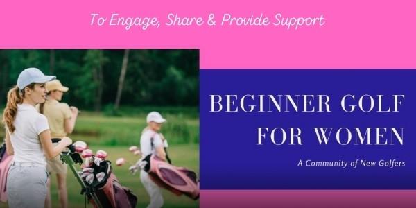 Beginner Golf for Women Community